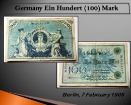 Germany Ein Hundert (100) Mark 1908
