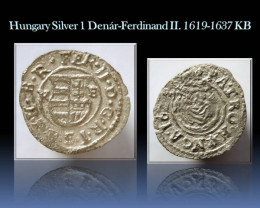 Hungary Silver 1 Denár-Ferdinand II. 1619-1637 KB EH#916
