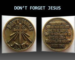 Don't Forget Jesus medal/coin