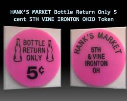 HANK'S MARKET Bottle Return Only 5 cent Ohio token