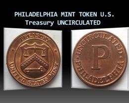 PHILADELPHIA MINT TOKEN U.S. Treasury UNCIRCULATED