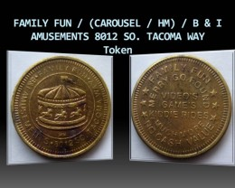 FAMILY FUN B & I AMUSEMENTS 8012 SO. TACOMA WAY Token