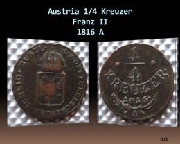 Austria 1/4 Kreuzer-Franz II. 1816 A KM#2107