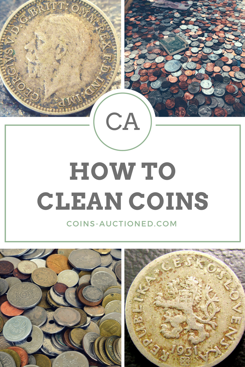 How To Clean Coins