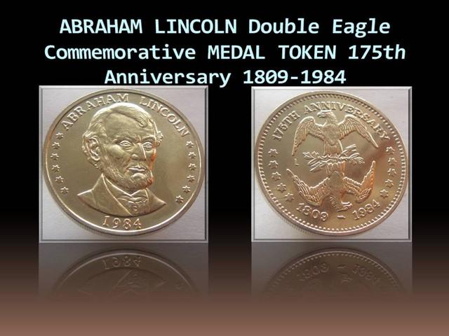 ABRAHAM LINCOLN Double Eagle Commemorative MEDAL TOKEN