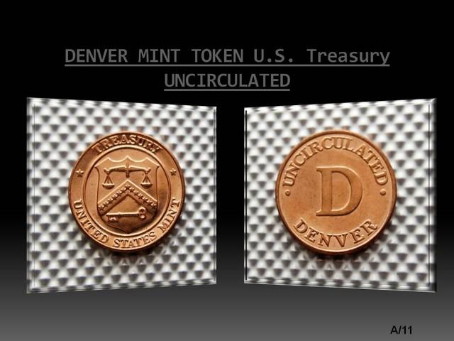 DENVER MINT TOKEN U.S. Treasury UNCIRCULATED