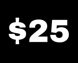 $25 - $1,000,000