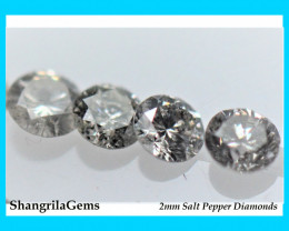 0.25ct 2mm Salt and Pepper Diamonds AA Grade 7 to 8 gems