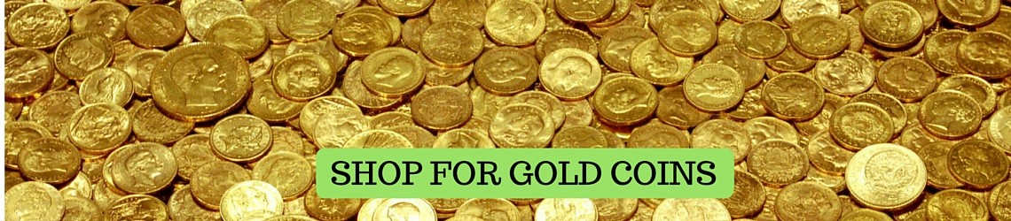 SHOP FOR GOLD COINS