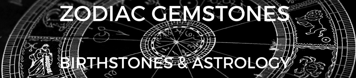 Zodiac Birthstones - Astrology & Birthday Gemstones | Gem