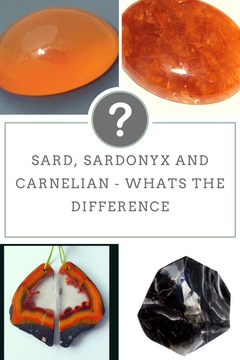 Sard Sardonyx and Carnelian - Whats The Difference