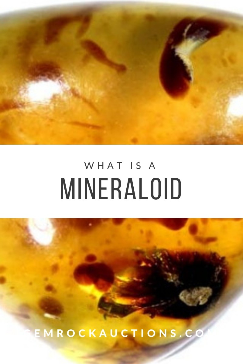 What Is A Mineraloid
