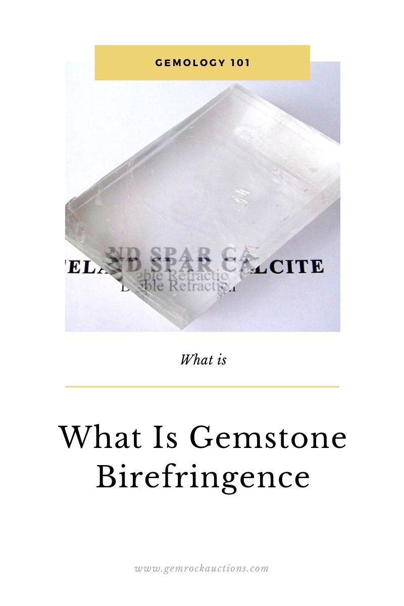 What is Gemstone Birefringence