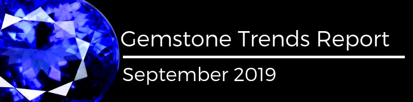gemstone trends report september 2019
