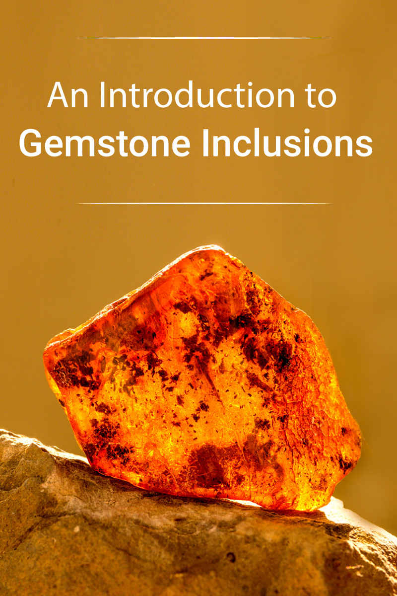 What Are Gemstone Inclusions And How Are They Identified