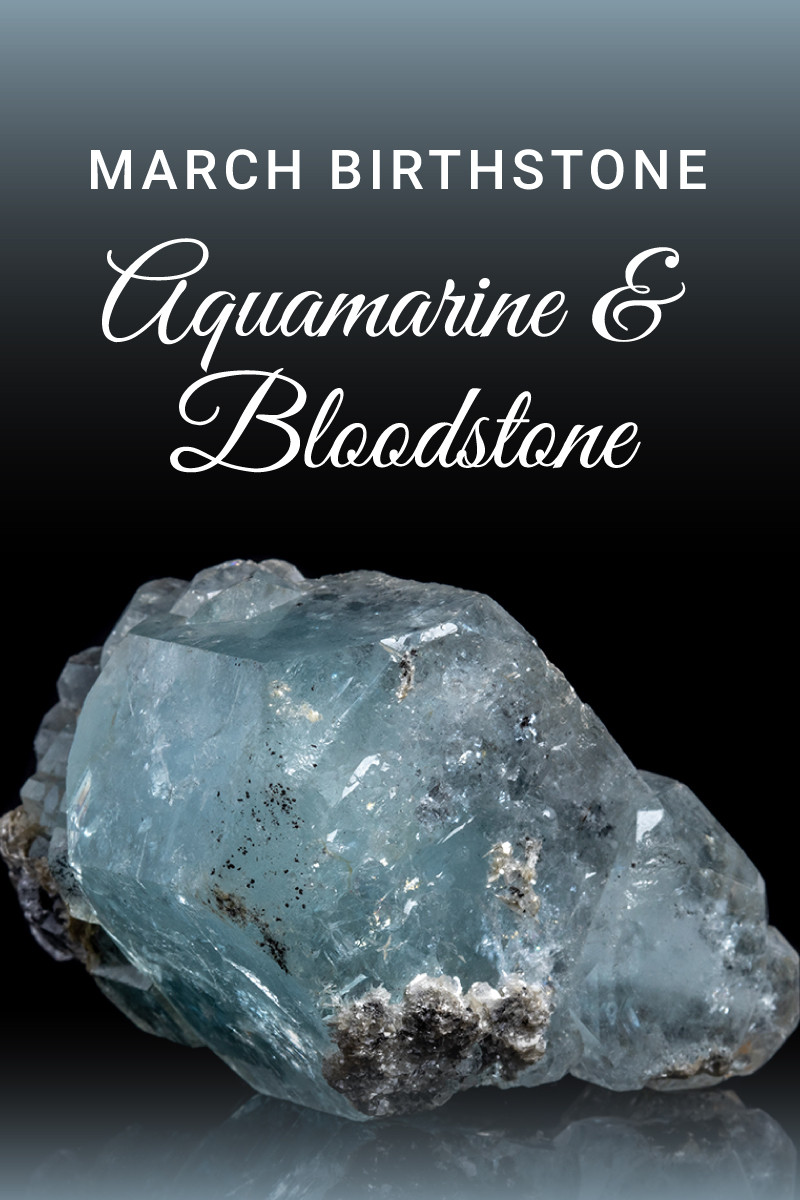 March Birthstone - Aquamarine and Bloodstone