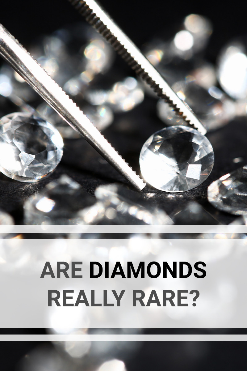 Are Diamonds Really Rare