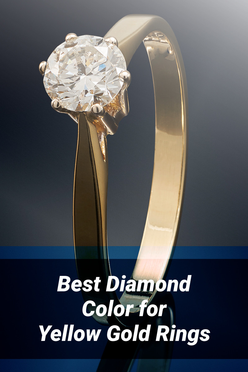 What Is The Best Diamond Color for Yellow Gold Rings