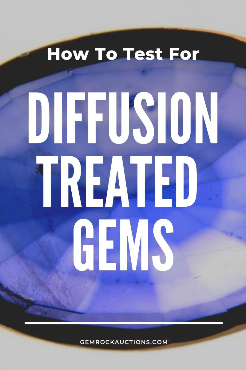 How To Test For Diffusion Treated Gems A Step-By-Step Guide