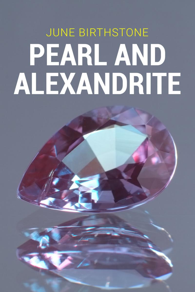 June Birthstone  Pearl and Alexandrite