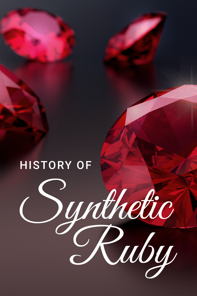 The History Of Synthetic Ruby