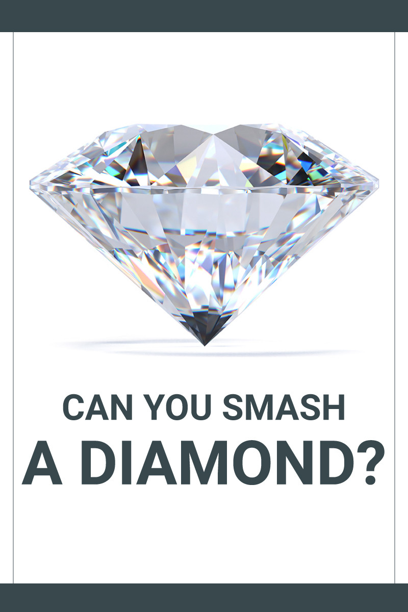Can You Smash A Diamond