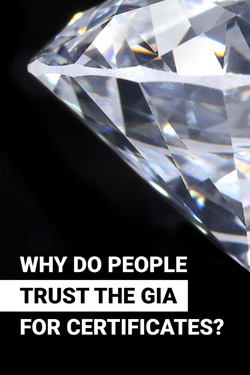 Why Do People Trust The GIA For Diamond Certificates