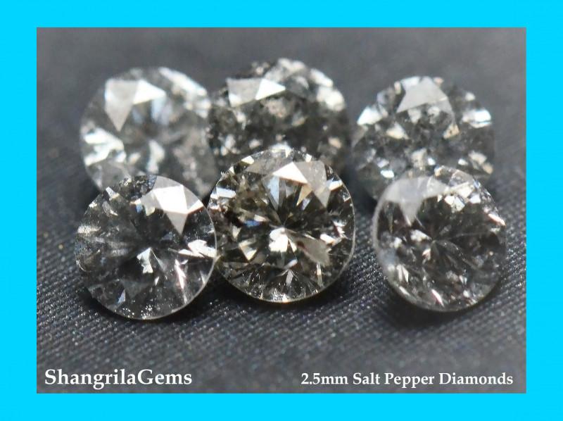 0.25ct 2.5mm Salt Pepper Diamonds AA Grade 3 to 4 gems