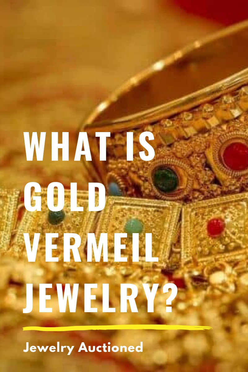 What is Gold Vermeil Jewelry