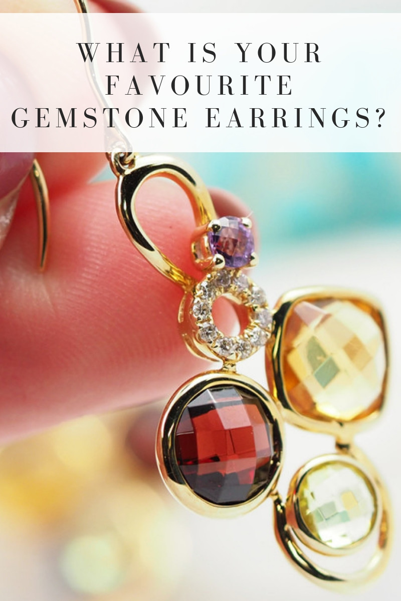 what is your favourite gemstone earrings