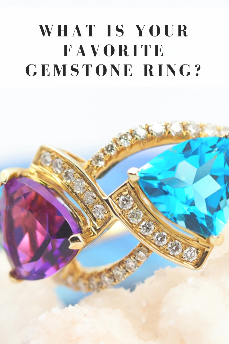 What is your favorite gemstone ring