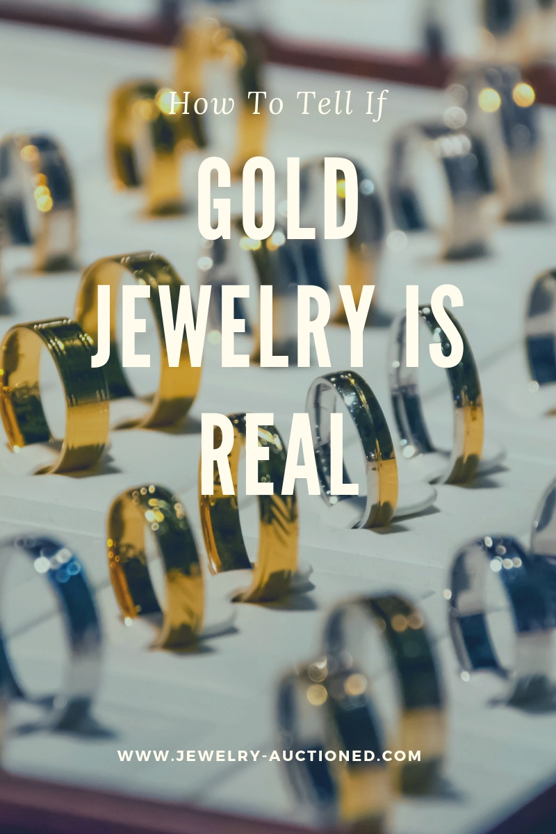 How To Tell If Gold Jewelry Is Real