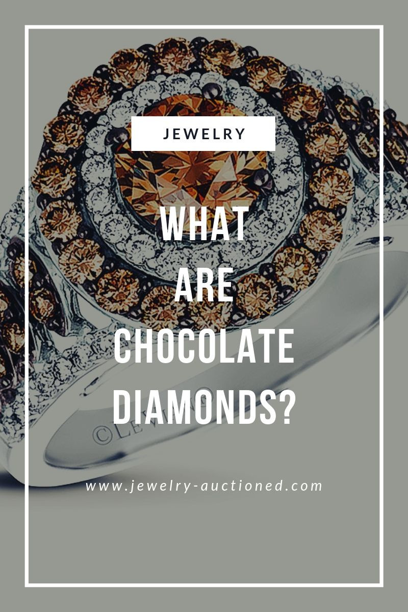 What Are Chocolate Diamonds