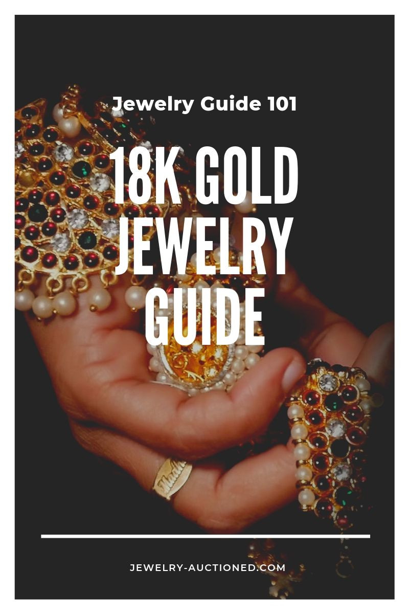 18K Gold Jewelry Guide