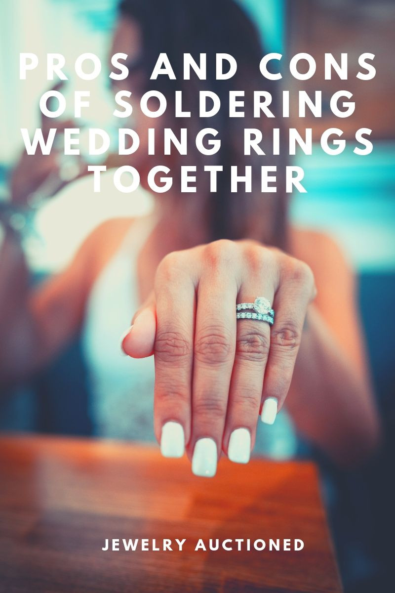 Pros and Cons of Soldering Wedding Rings Together  Jewelry Auctioned