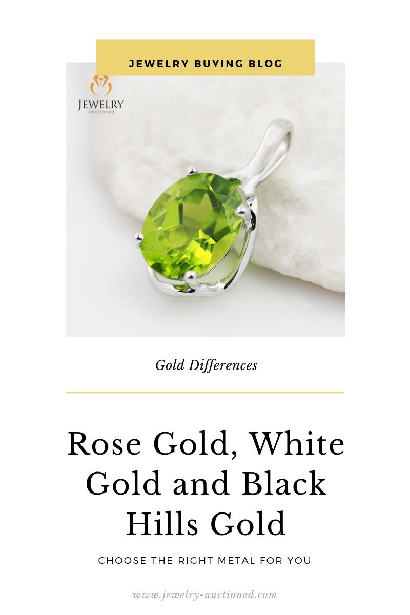 The Difference Between Rose Gold White Gold and Black Hills Gold