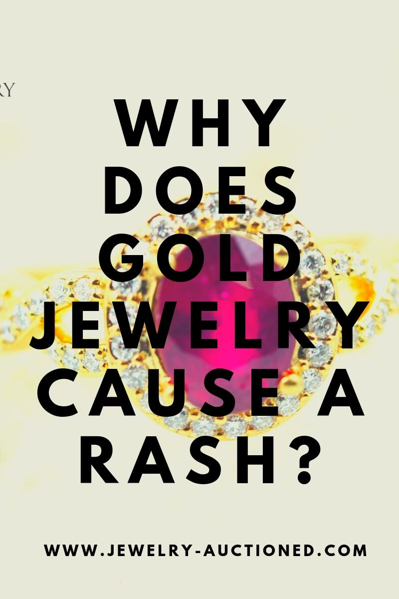 Why Does Gold Jewelry Cause A Rash