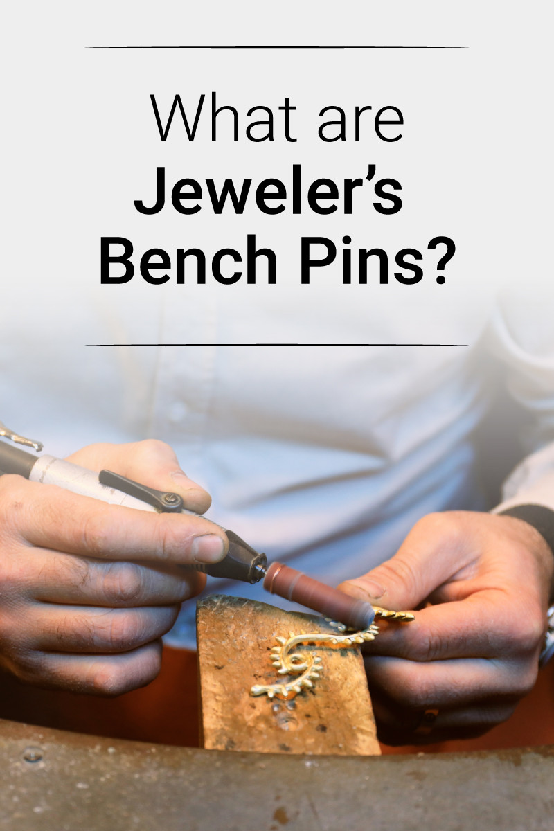 What are Jewelers Bench Pins and How Are They Used