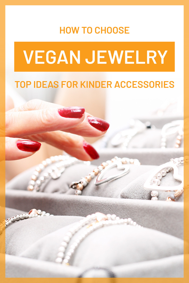 Vegan Jewelry Ideas  Kind Accessories for Conscious Buyers