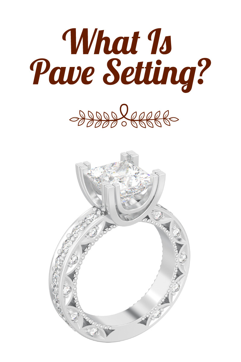 What is A Pave Setting A Guide To The Ring of Diamonds