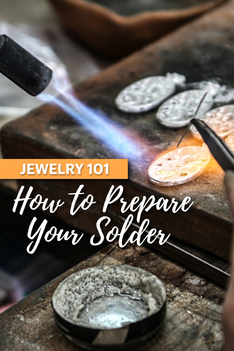 How to Prepare Your Solder For Jewelry-Making