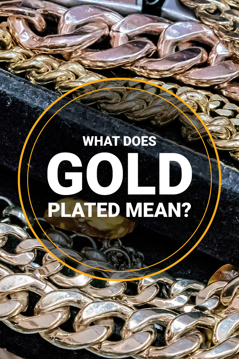 What does gold plated mean?