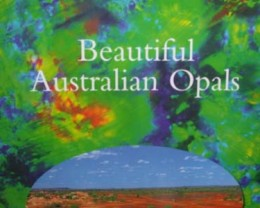 BEAUTIFUL AUSTRALIAN OPAL BOOKLET LEARN THE FACTS AND THE MYTHS OF AUSTRAL
