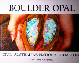 TWO BOULDER OPAL BOOK PACKED WITH GOOD INFORMATION