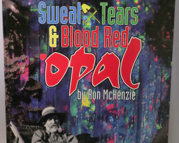 Sweat, Tears and Blood Red Opal by Ron McKenzie (Opal Mining, Opalton Histo