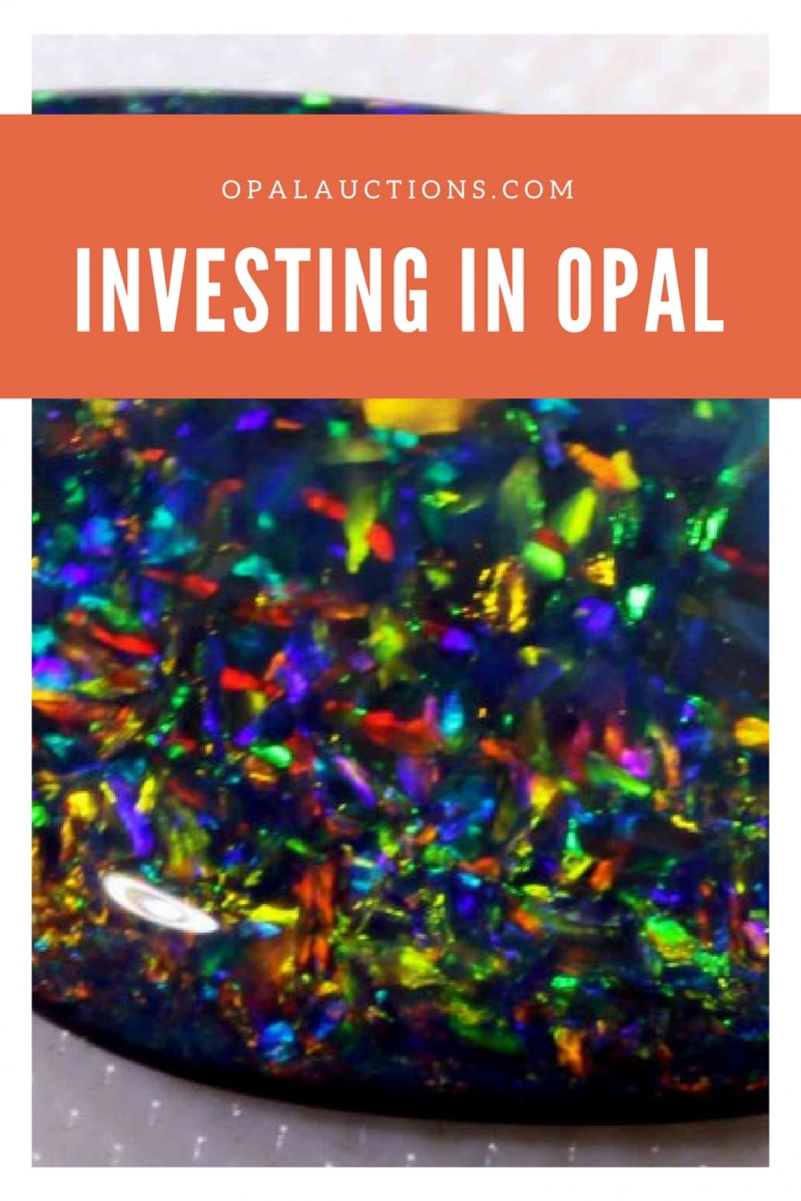 Is Investing In Opal A Good Idea  Opal Auctions