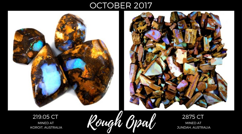 Rough Opal October 2017 Market Review