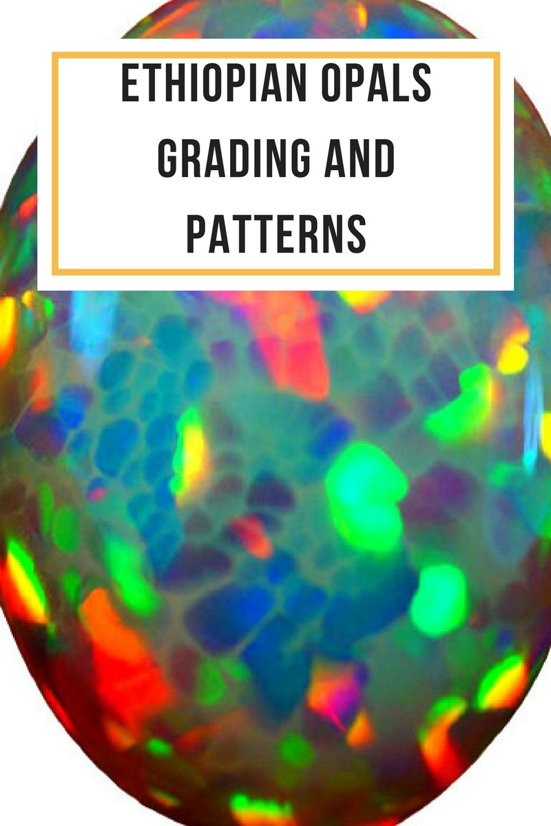 ethiopian opals grading and patterns