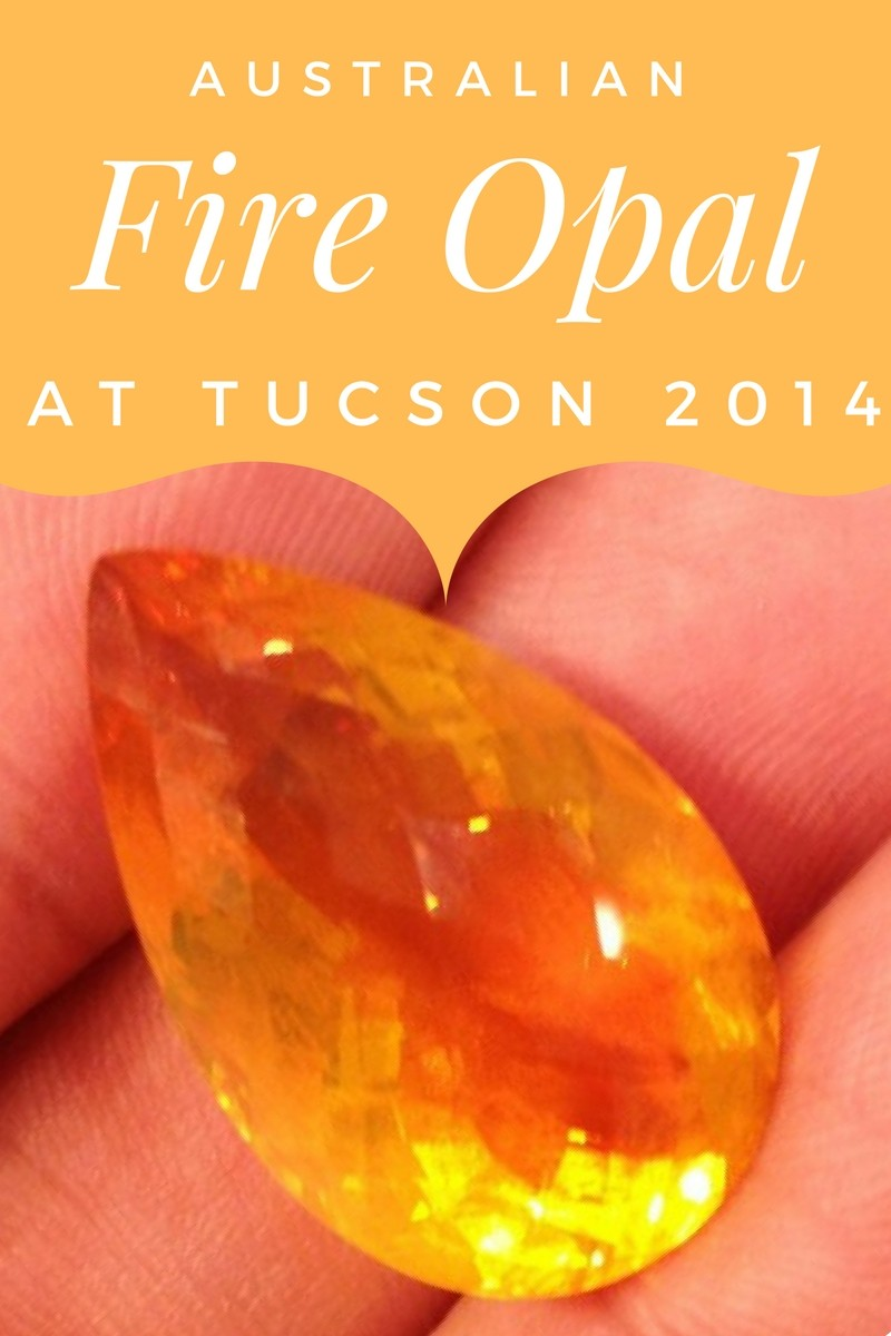 Australian fire opal at Tucson 2014