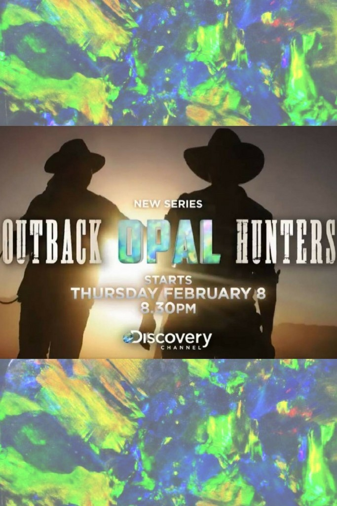Outback Opal Hunters TV Series On Discovery | Opal Auctions